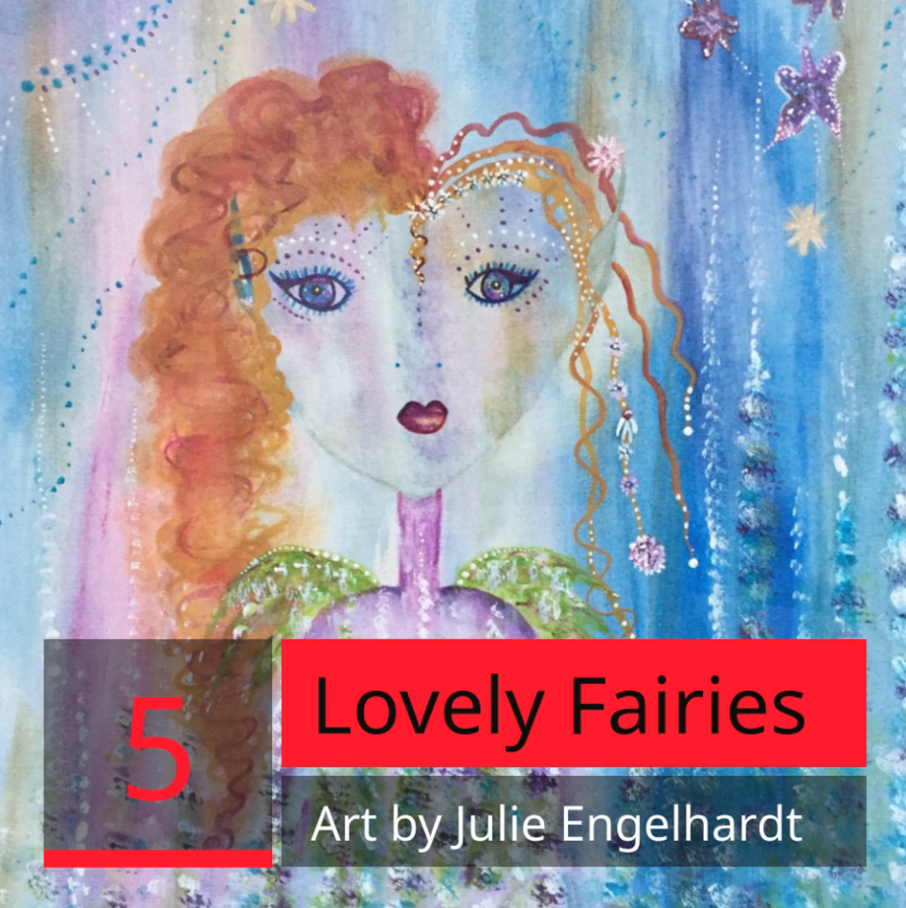 Fairies by Julie Engelhardt – Listicle Art Promo Video